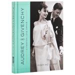 奥黛莉.赫本和纪梵希 英文原版 Audrey and Givenchy 进口图书 Cindy De La Hoz 英文