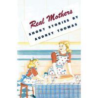 【预订】Real Mothers 9780889221918