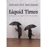 【预订】Liquid Times: Living in an Age of Uncertainty
