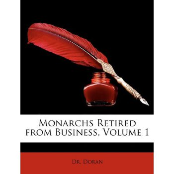 Monarchs Retired from Business, Volume 1 [ISBN: 978-1146698771] 美国发货无法退货,约五到八周到货