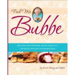 【预订】Feed Me Bubbe: Recipes and Wisdom from America's Favori