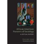 【预订】African American Pioneers of Sociology: A Critical Hist
