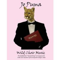 """【预订】Jo Puma - Wild Choir Music: (36 Traditional """"Sacred Har"""