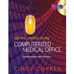 Workbook for Correa's Getting Started in the Computerized M