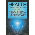 【预订】Health Communication in the New Media Landscape