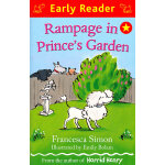 Rampage in Prince's Garden (Orion Early Reader) 在王子的小花园 (Simon, Francesca故事) ISBN 9781444002010