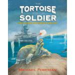 【预订】The Tortoise and the Soldier: A Story of Courage and Fr