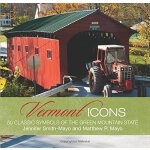 Vermont Icons: 50 Classic Symbols Of The Green Mountain Sta