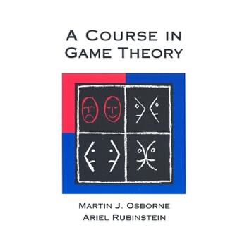 【预订】A Course in Game Theory 预订商品,需要1-3个月发货,非质量问题不接受退换货。