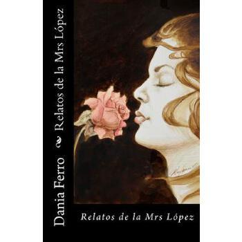 【预订】Relatos de La Mrs Lopez 美国库房发货,通常付款后3-5周到货!