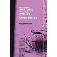 【预订】McCloskey's Rhetoric: Discourse Ethics in Economics
