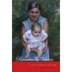 Remembering Victoria: A Tragic Nahuat Love Story [ISBN: 978