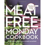 The Meat Free Monday Cookbook: A Full Menu for Every Monday