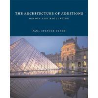 【预订】The Architecture of Additions: Design and Regulation 97
