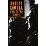 Robert Lowell Collected Prose [ISBN: 978-0374522674]