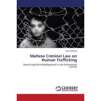 【预订】Maltese Criminal Law on Human Trafficking 美国库房发货,通常付款后3-5周到货!