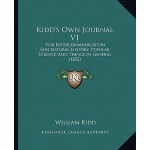 【预订】Kidd's Own Journal V1: For Intercommunication Son Natur