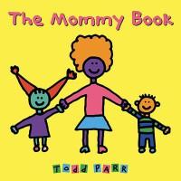 【现货】英文原版 妈妈 托德・帕尔 3-6岁儿童情商培养绘本 The Mommy Book 大开方形平装版 亲子读物 9