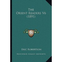 【预订】The Orient Readers V6 (1891) 9781164063889