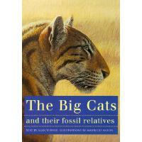 【预订】The Big Cats and Their Fossil Relatives: An Illustrated