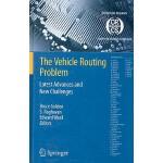 【预订】The Vehicle Routing Problem: Latest Advances and New Ch