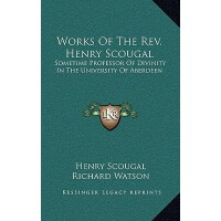 【预订】Works of the REV. Henry Scougal: Sometime Professor of