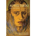 【预订】Alfred Tarski: Life and Logic 9780521714013