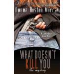 【预订】What Doesn't Kill You, the Mystery