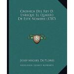 【预订】Cronica del Rey D. Enrique El Quarto de Este Nombre (17
