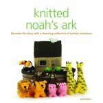 Knitted Noah's Ark: Recreate the Story with a Charming Coll