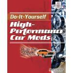【预订】Do-It-Yourself High Performance Car Mods: Rule the Stre