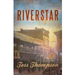 Riverstar (The River Valley Collection) (Volume 3) [ISBN: 9