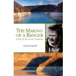 The Making of a Ranger [ISBN: 978-0979505553]