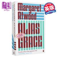 玛格丽特.阿特伍德:别名格雷斯 英文原版 Alias Grace  Margaret Atwood  Virago