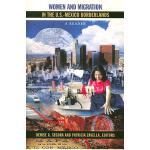 【预订】Women and Migration in the U.S.-Mexico Borderlands: A R