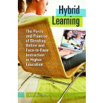 【预订】Hybrid Learning: The Perils and Promise of Blending Onl