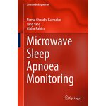 【预订】Microwave Sleep Apnoea Monitoring (2018) 9789811069000