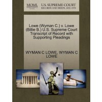 Lowe (Wyman C.) v. Lowe (Billie B.) U.S. Supreme Court Tran