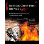 Essential Check Point FireWall-1 NG: An Installation, Confi