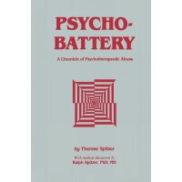 Psychobattery: A Chronicle of Psychotherapeutic Abuse [ISBN