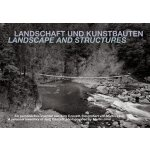 Landscape and Structures: A Personal Inventory of Jurg Conz