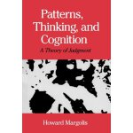 Patterns, Thinking, and Cognition: A Theory of Judgment [IS