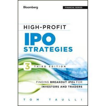 【预订】High-Profit IPO Strategies: Finding Breakout IPOs for Investors and Traders 9781118358405 美国库房发货,通常付款后3-5周到货!
