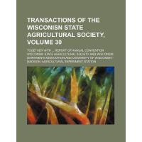 【预订】Transactions of the Wisconisn State Agricultural Societ