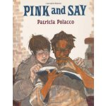 Pink and Say [ISBN: 978-0399226717]