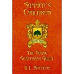 Summer's Cauldron (The Young Sorcerers Guild - Book 2) [ISB