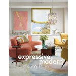 Expressive Modern: The Interiors of Amy Lau [ISBN: 978-1580