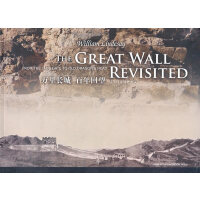 �f里�L城 百年回望(���裕�(新)(英文版) The Great Wall Revisited