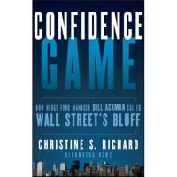 【预订】Confidence Game: How a Hedge Fund Manager Bill Ackman C