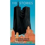 【预订】110 Stories: New York Writes After September 11